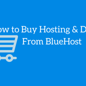 How To Buy Web hosting From Bluehost